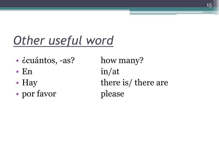 Other useful word