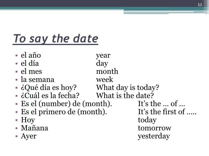 To say the date