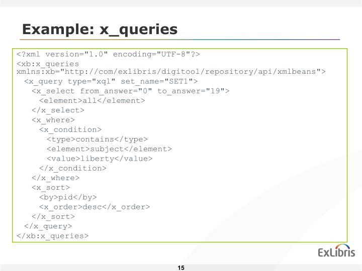 Example: x_queries