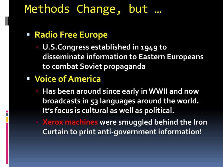 Methods Change, but …