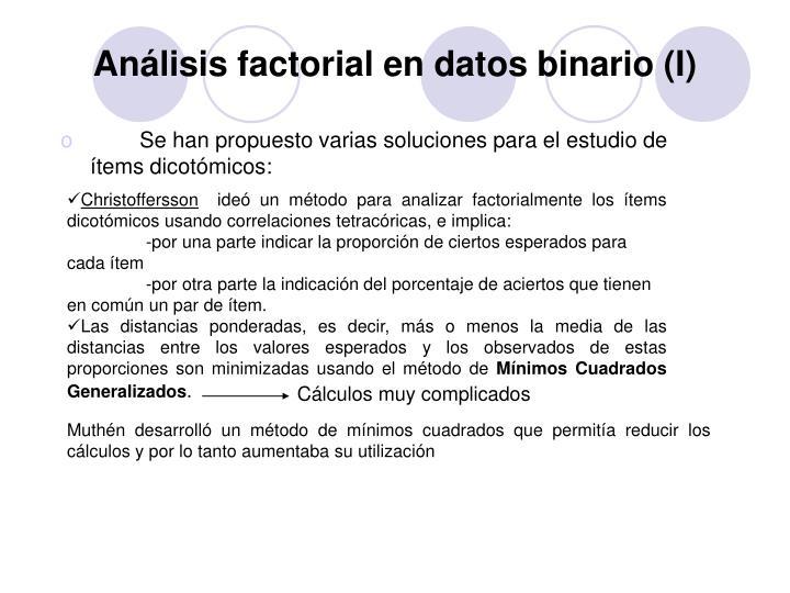 Análisis factorial en datos binario (I)