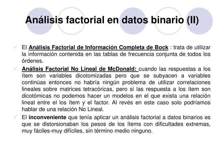 Análisis factorial en datos binario (II)
