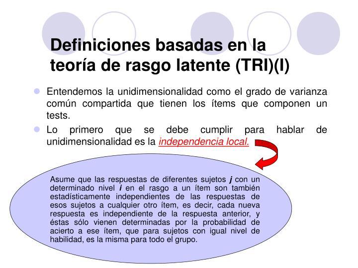 Definiciones basadas en la teoría de rasgo latente (TRI)(I)