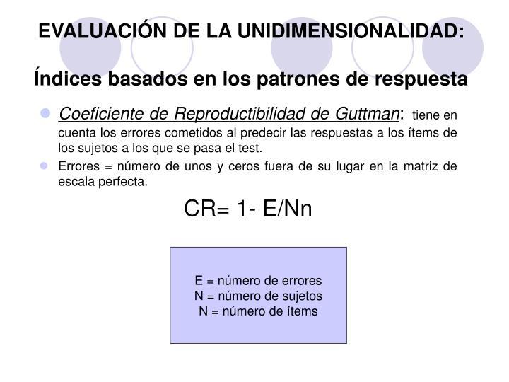 EVALUACIÓN DE LA UNIDIMENSIONALIDAD: