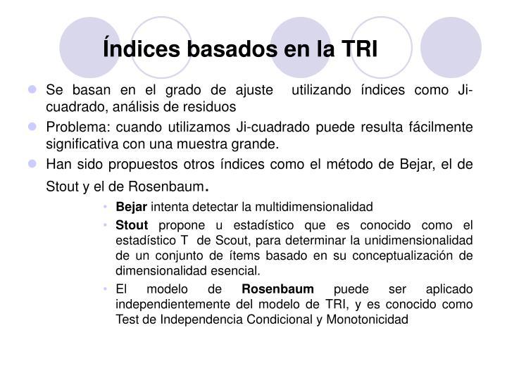 Índices basados en la TRI