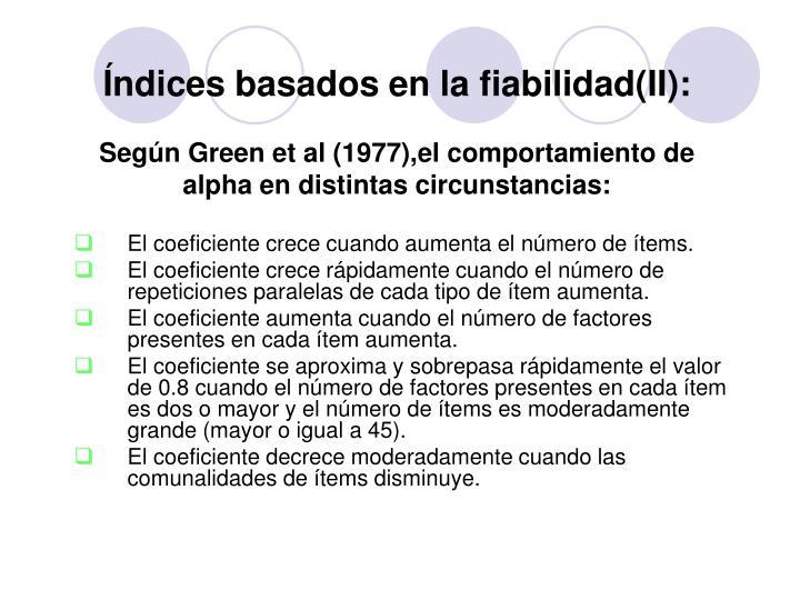 Índices basados en la fiabilidad(II):