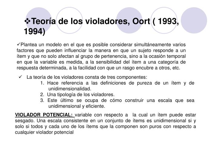 Teoría de los violadores, Oort ( 1993, 1994)