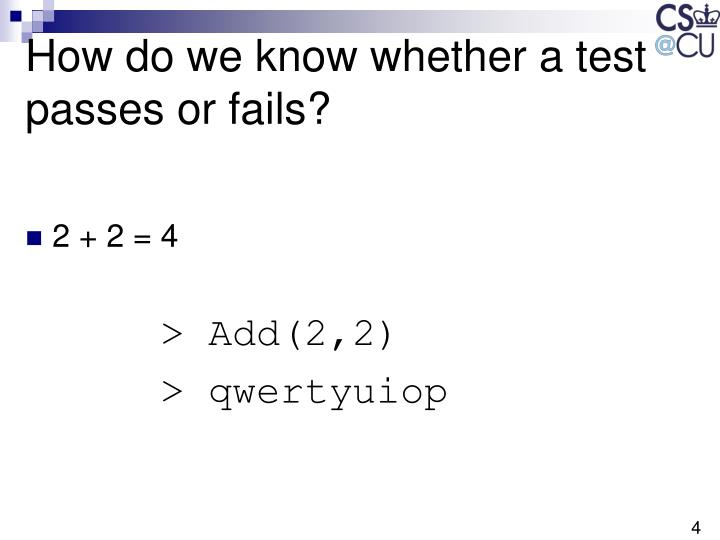 How do we know whether a test passes or fails?