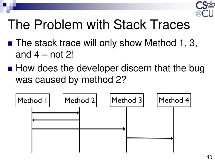 The Problem with Stack Traces