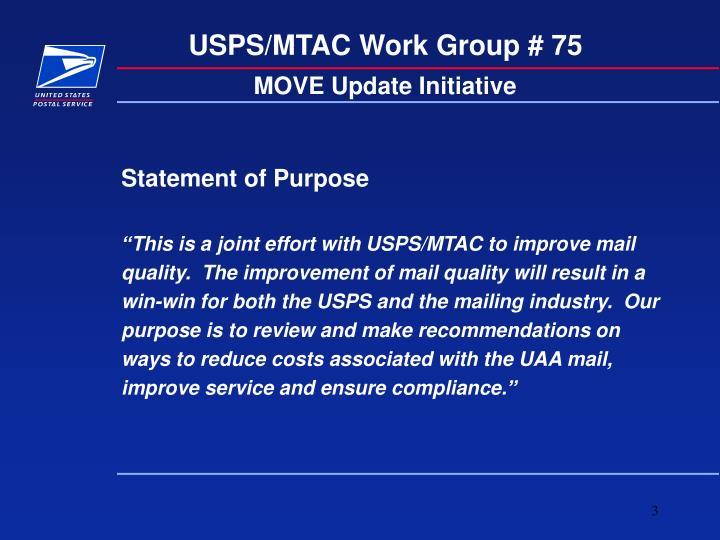 USPS/MTAC Work Group # 75