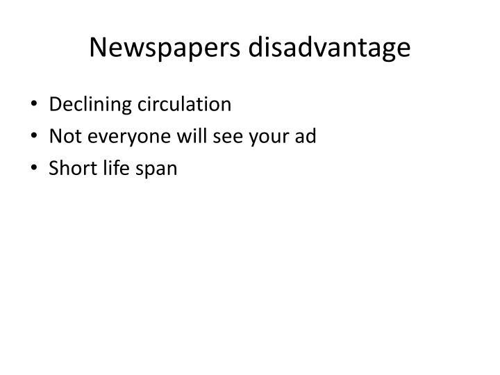 Newspapers disadvantage