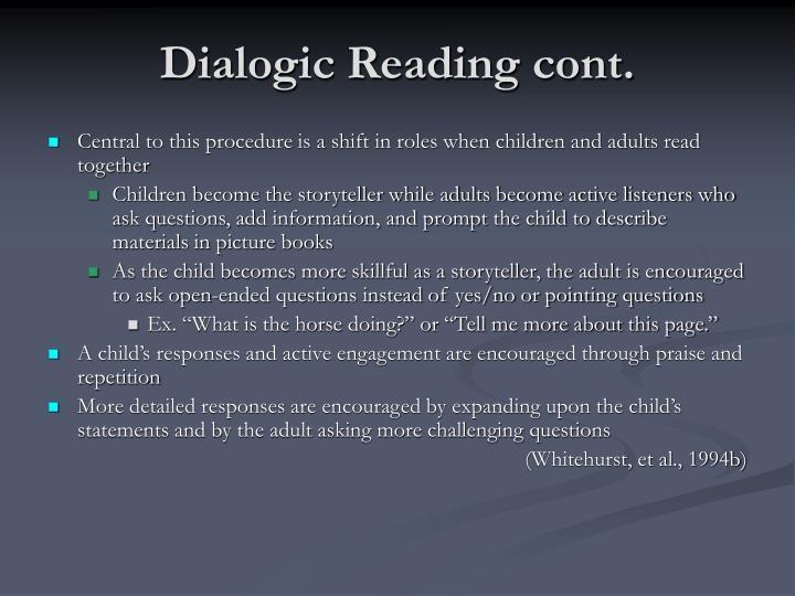 Dialogic Reading cont.