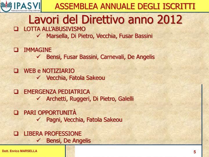 Lavori del Direttivo anno 2012