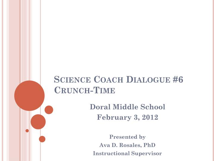 Science coach dialogue 6 crunch time