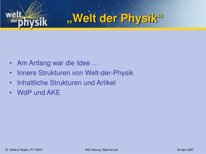 """""""Welt der Physik"""""""