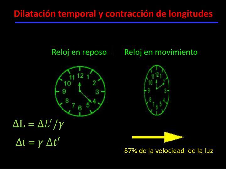 Dilatación temporal y contracción de longitudes
