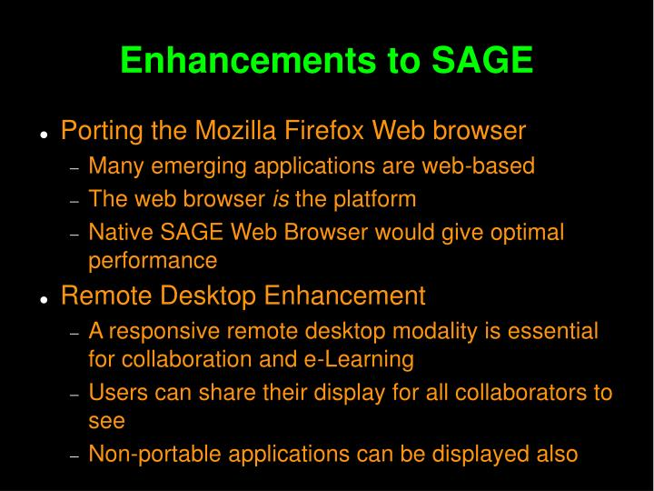 Enhancements to SAGE