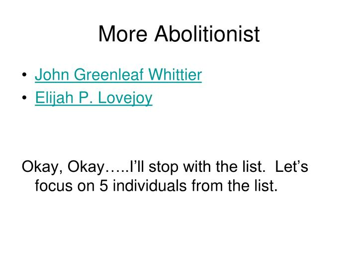 More Abolitionist