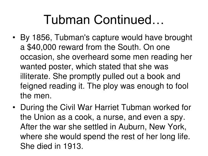 Tubman Continued…