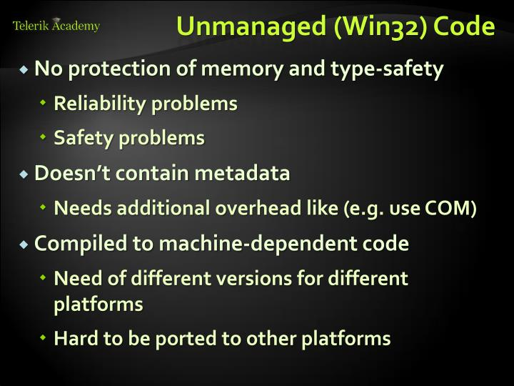 Unmanaged (Win32) Code