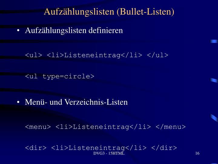 Aufzählungslisten (Bullet-Listen)