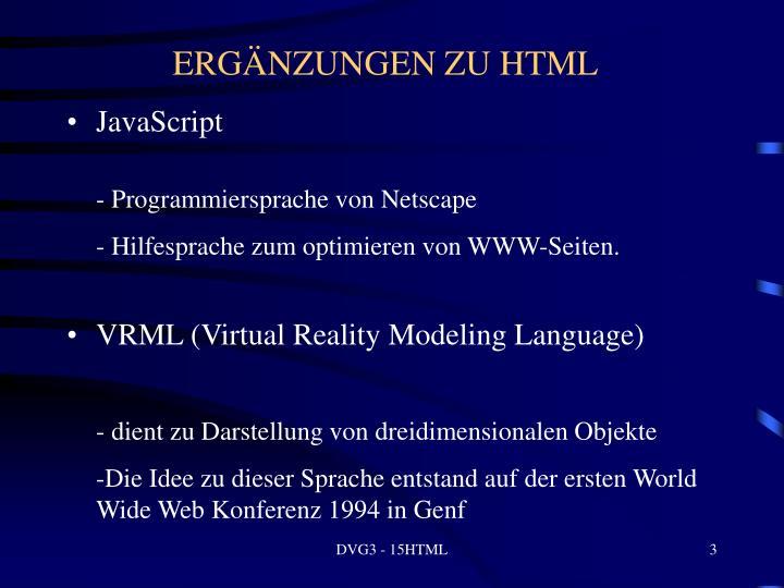 ERGÄNZUNGEN ZU HTML
