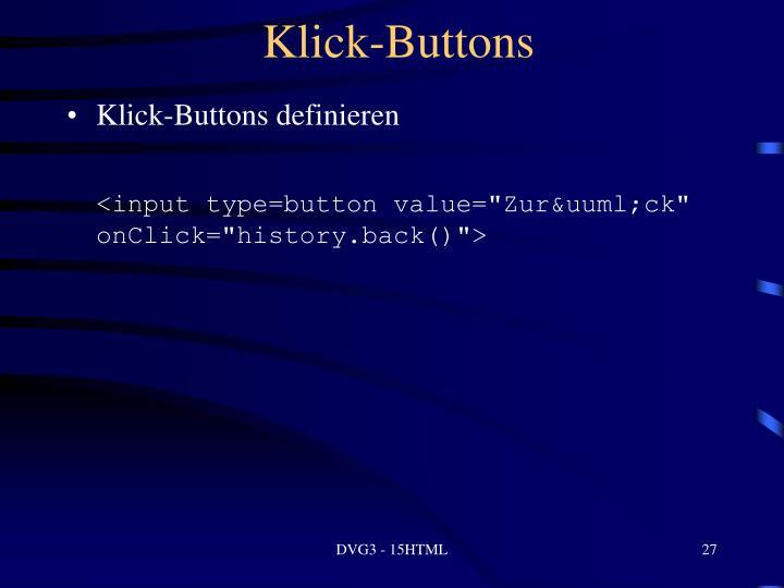 Klick-Buttons