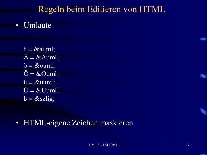 Regeln beim Editieren von HTML