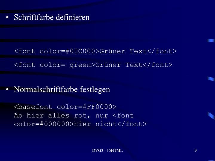 Schriftfarbe definieren