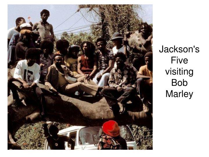 Jackson's Five visiting Bob Marley