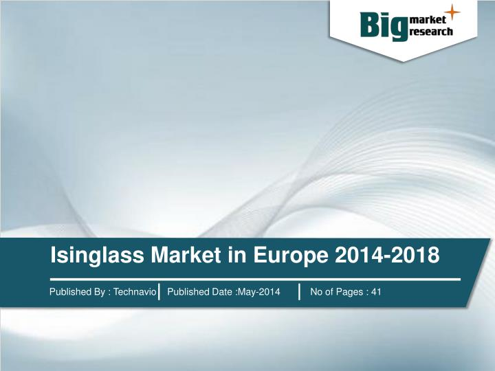 Isinglass Market in Europe 2014-2018