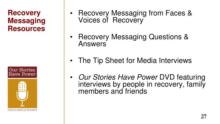 Recovery Messaging from Faces & Voices of  Recovery