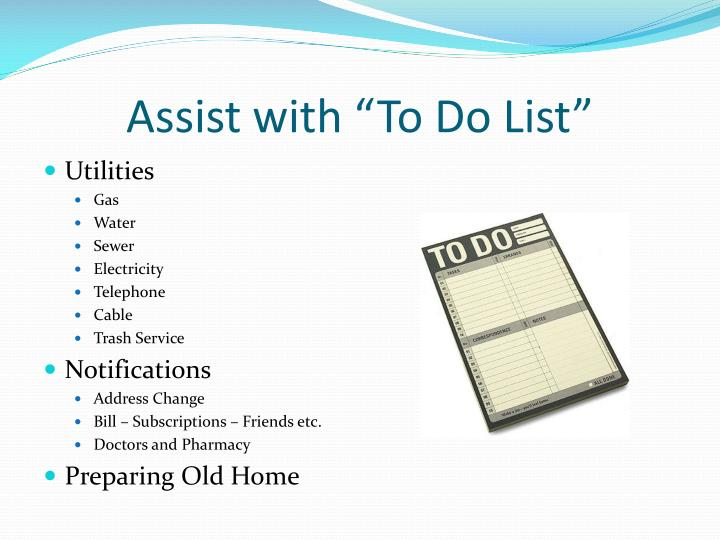 "Assist with ""To Do List"""