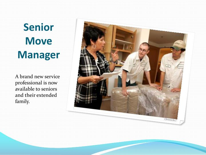 Senior move manager