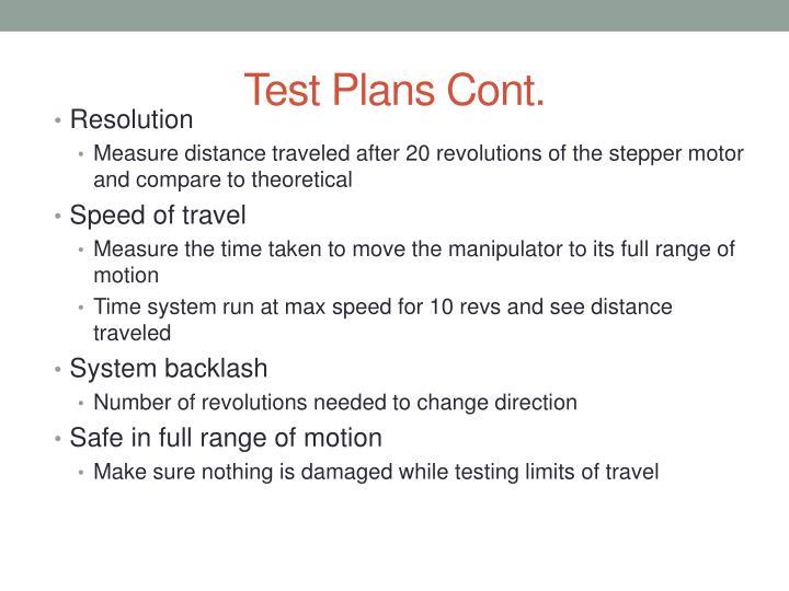 Test Plans Cont.