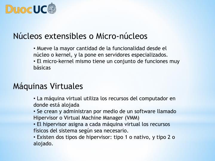 Núcleos extensibles o Micro-núcleos