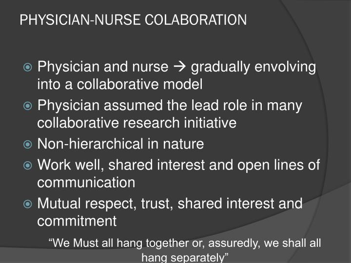 PHYSICIAN-NURSE COLABORATION