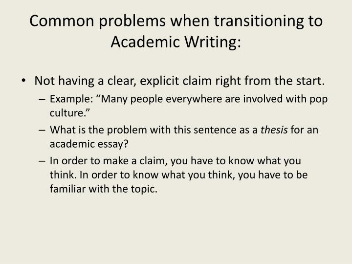 Common problems when transitioning to Academic