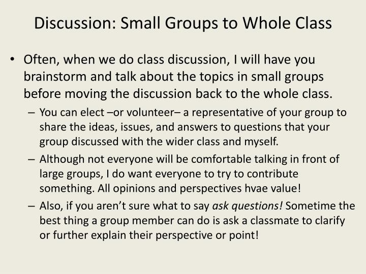 Discussion: Small Groups to Whole Class