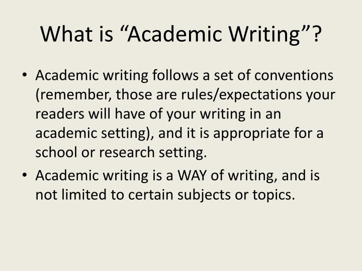 "What is ""Academic Writing""?"