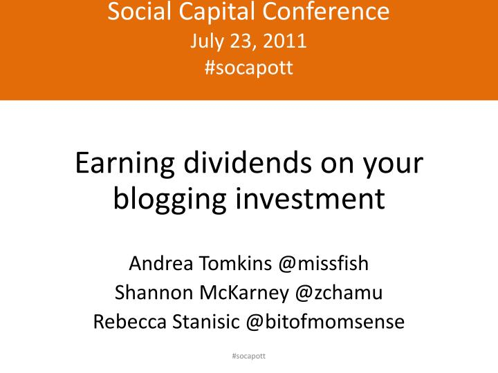 Social capital conference july 23 2011 socapott