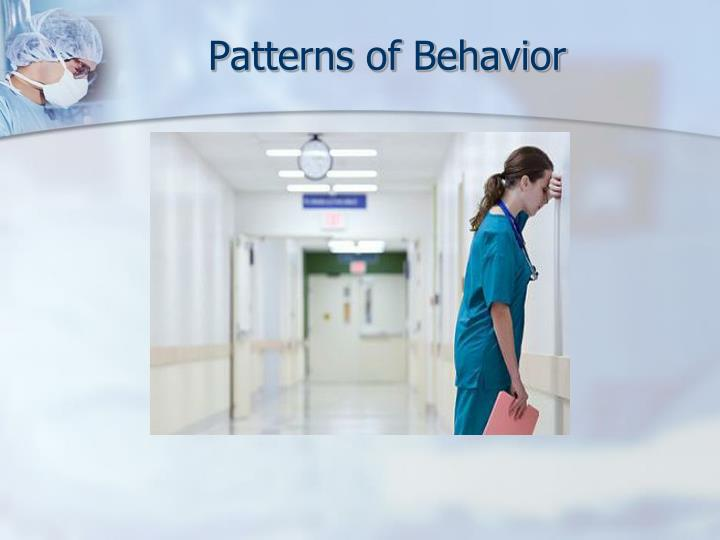 Patterns of Behavior