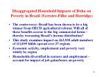 disaggregated household impacts of doha on poverty in brazil ferreiro filho and horridge