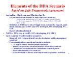 elements of the dda scenario based on july framework agreement