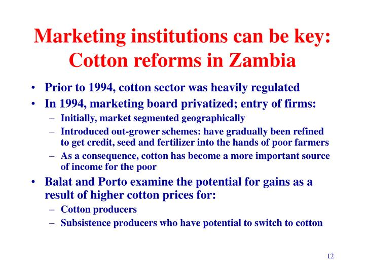 Marketing institutions can be key: Cotton reforms in Zambia
