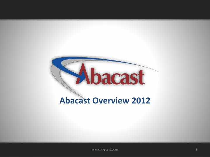 abacast overview 2012