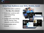 grow your audience over web mobile social