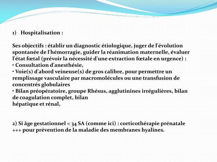 Hospitalisation :