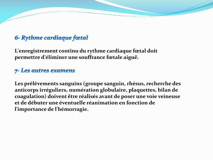 6- Rythme cardiaque fœtal
