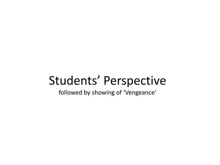 Students' Perspective